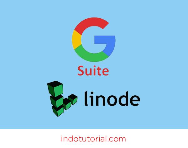 Cara Membuat Akun Gsuite – Email Google Domain Kita Sendiri – dengan VPS Linode Oleh Indotutorial