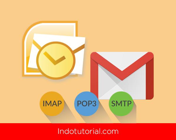 Cara membuka gmail di Outlook oleh indotutorial