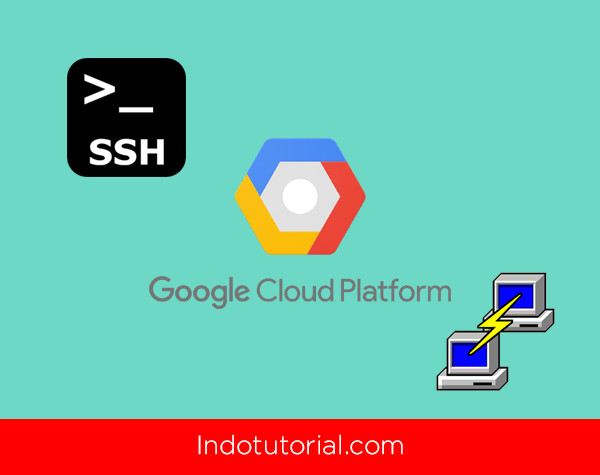 Cara Login ke Google Cloud VM dengan Putty dan SSH Key oleh indotutorial
