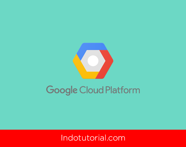 Cara Membuat Virtual Private Server di Google Cloud