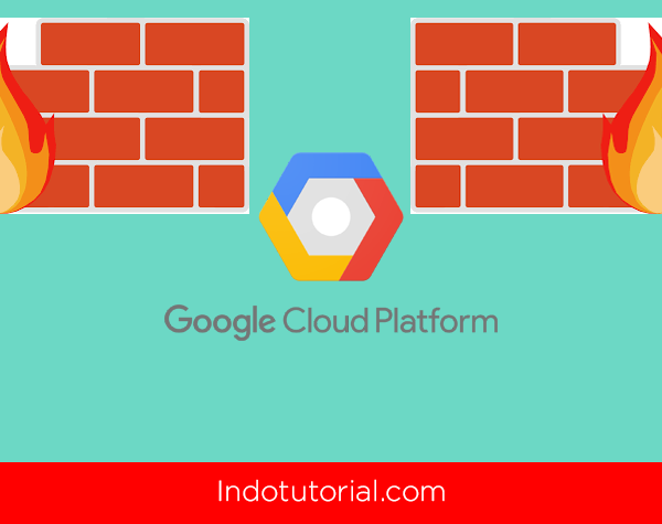 Cara Open Port di Google Cloud oleh Indotutorial