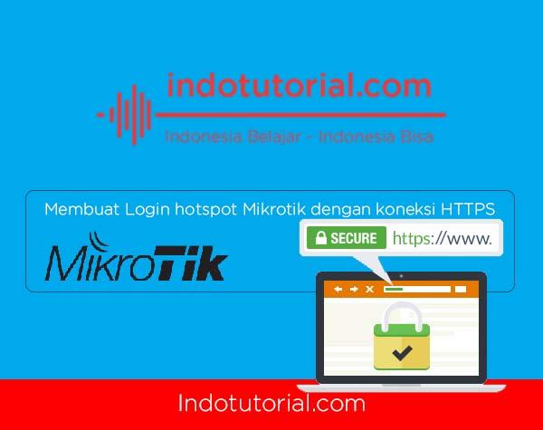 Membuat Login hotspot Mikrotik dengan koneksi HTTPSt-oleh-indotutorial